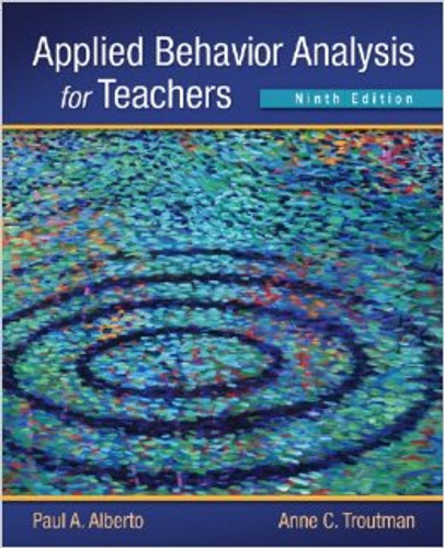 Applied Behavior Analysis for Teachers (9th Edition) Alberto