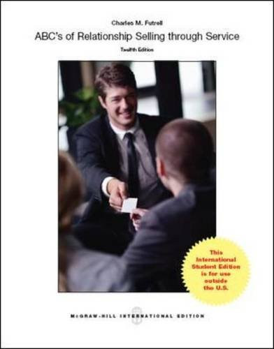 ABCs of Relationship Selling (12th Edition) Futrell