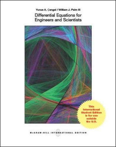 Differential Equations for Engineers and Scientists (1st Edition) Cengel IE