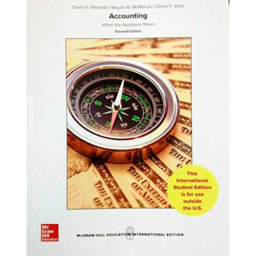 Accounting: What the Numbers Mean (11th Edition) David Marshall and Wayne McManus IE