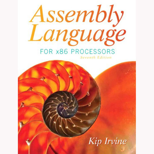 Assembly Language for x86 Processors (7th Edition) Irvine