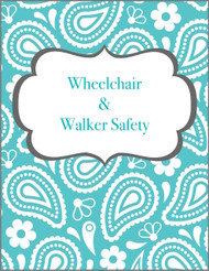 Wheelchair/Walker Safety