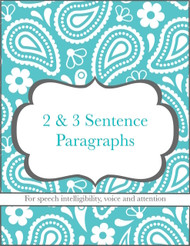 2-3 Sentence Paragraphs for Intelligibility, Voice and Attention