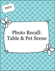 Recall Photo: Table and Pet Scene (FREE)