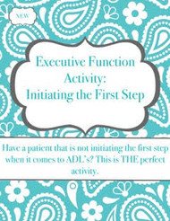 Executive Function: Initiating First Steps