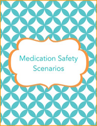 Medication Safety Scenarios