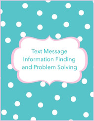 Text message information finding and problem solving