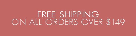 Free Shipping On All Orders Over $149