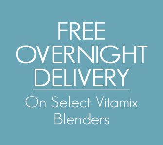 Free Overnight Delivery on Select Vitamix Blenders
