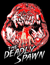 Deadly Spawn T-Shirt