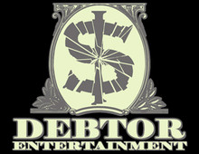 Debtor Entertainment T-Shirt