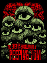 Events Surrounding A Peeping Tom T-Shirt