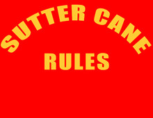 Sutter Cane Rules T-Shirt