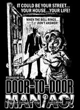 Door To Door Maniac T-Shirt