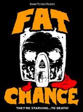 Fat Chance T-Shirt