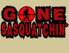 Gone Sasquatchin' T-Shirt