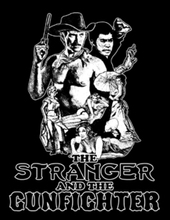 Stranger & The Gunfighter