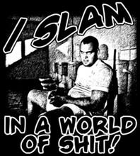 I SLAM T-Shirt