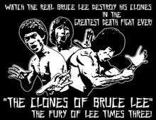 Clones of Bruce Lee T-Shirt