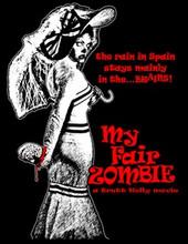 My Fair Zombie T-Shirt