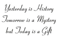 Yesterday is History - 176W02