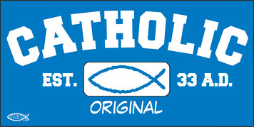 Catholic Original Vinyl Bumper Sticker