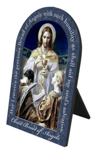 Christ, Bread of Angels Prayer Arched Desk Plaque