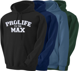 Prolife to the Max Hoodie