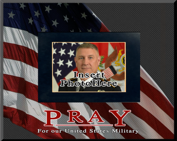 """Pray for our US Military"" Picture Frame"