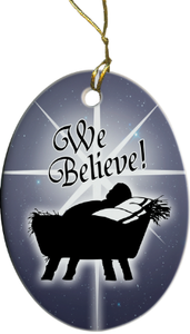 We Believe Ornament