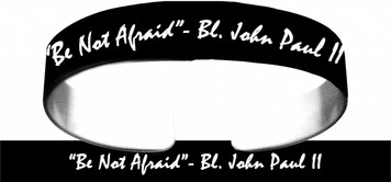 """Be Not Afraid"" Bracelet"