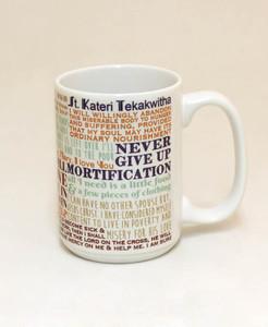 Saint Kateri Tekakwitha Quote Mug