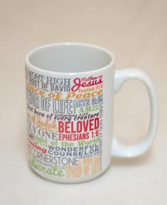 Names of Christ Quote Mug