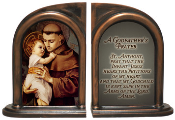St. Anthony with Jesus A Godfather's Prayer Bookends