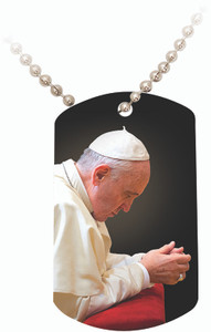 Pope Francis in Prayer Dogtag