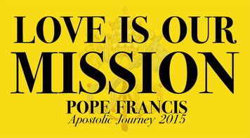 Love is Our Mission: Pope Francis Apostolic Journey 2015 Bumper Sticker