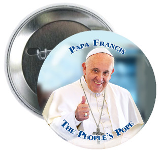 """Pope Francis The People's Pope 3"""" Button"""