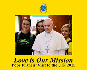 Love is Our Mission Pope Francis Visit 5x7 Photo Matte