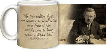 G.K. Chesterton True Soldier Quote Mug