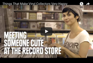 "Buzzfeed Video: ""Things That Make Vinyl Collectors Very Happy"""