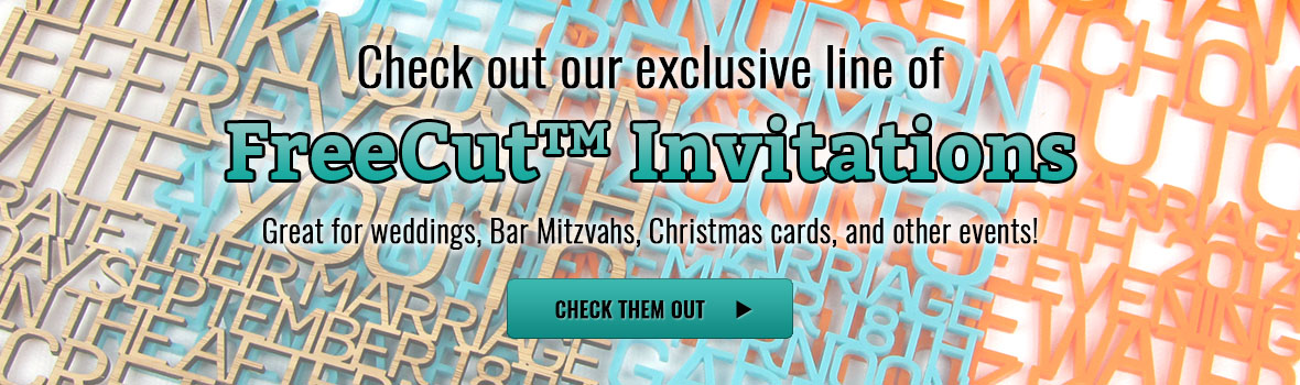 Check out our FreeCut™ invitations!