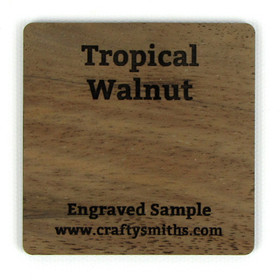 Tropical Walnut - Tier 3 Exotic Hardwood - Engraved Sample Chip
