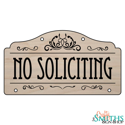 Custom No Soliciting Wood Sign Top Section The Crafty