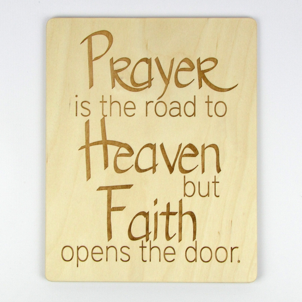 Quot Prayer Is The Road To Heaven Quot Inspirational Wood Sign