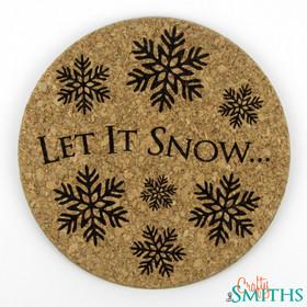 """Let It Snow"" Cork Coasters or Trivet"