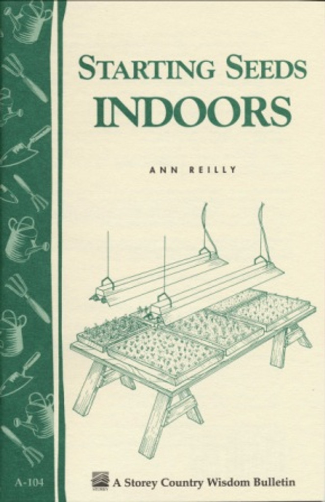 Starting Seeds Indoors by Ann Reilly