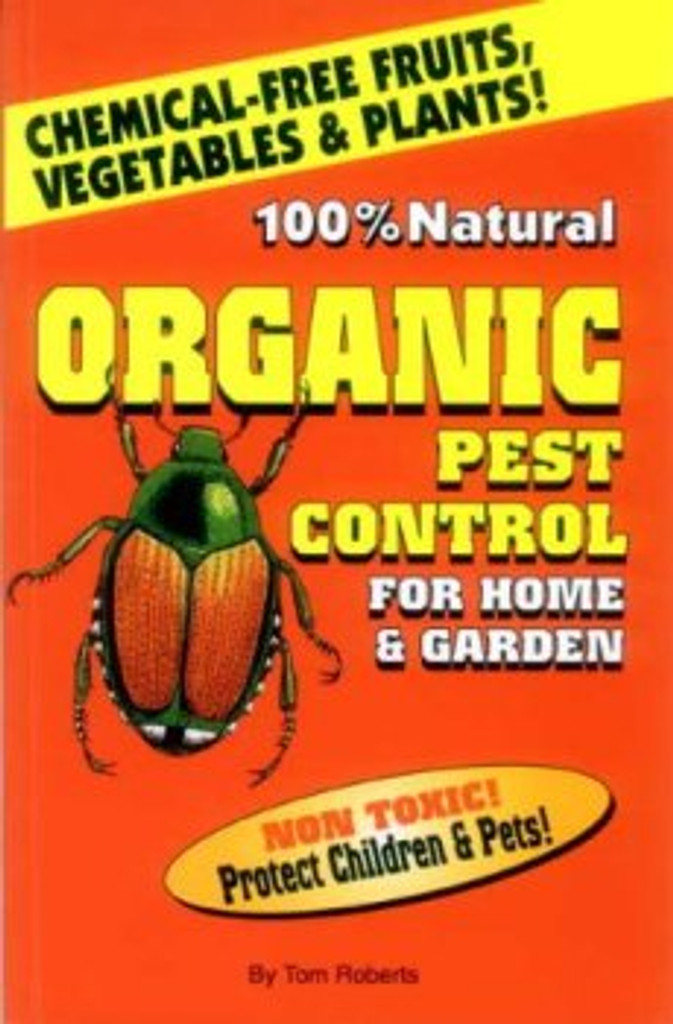 100 Natural Organic Pest Control For Home Garden