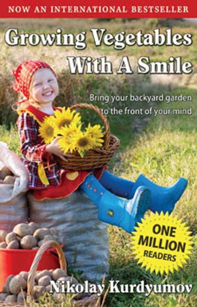 Growing Vegetables With A Smile by Nikolay Kurdyumov