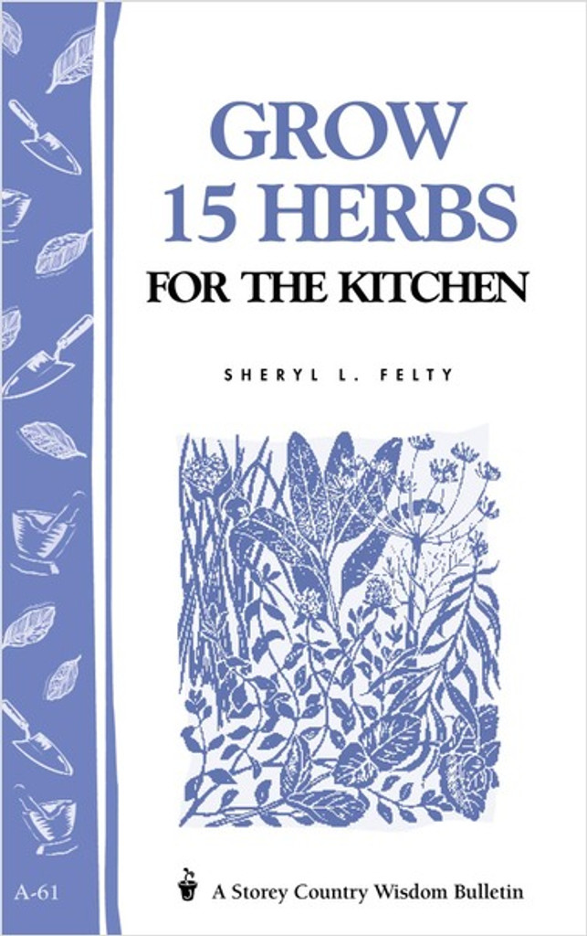 Kitchen Herb Collection - Grow 15 Herbs for the Kitchen