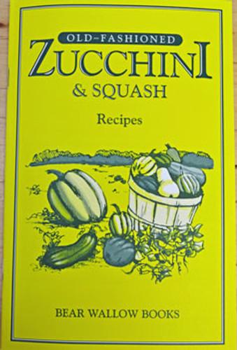 Old-Fashioned Zucchini & Squash Recipes